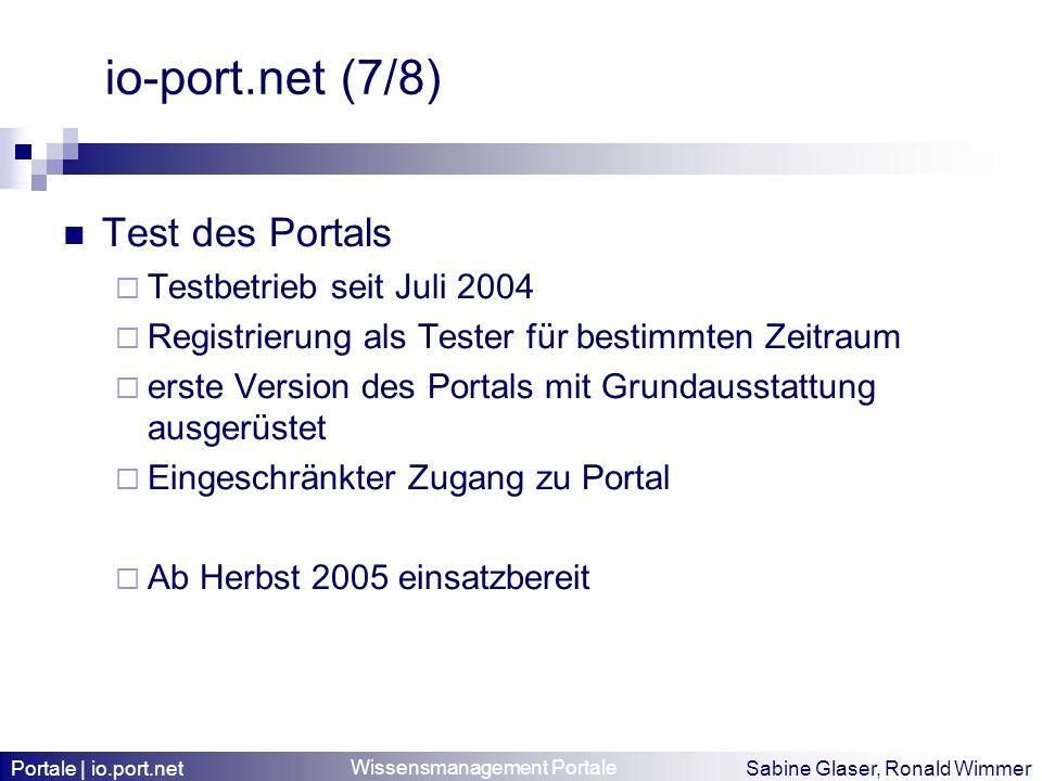 io-port.net (7/8) Test des Portals Testbetrieb seit Juli 2004