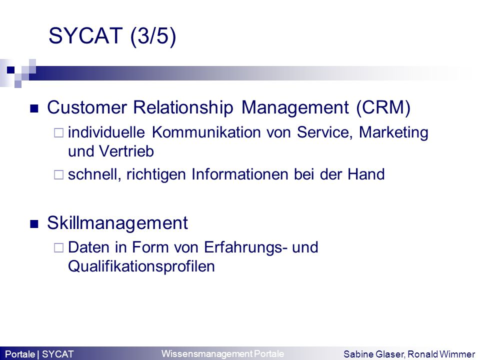 SYCAT (3/5) Customer Relationship Management (CRM) Skillmanagement