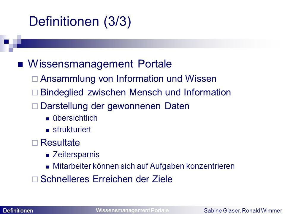 Definitionen (3/3) Wissensmanagement Portale