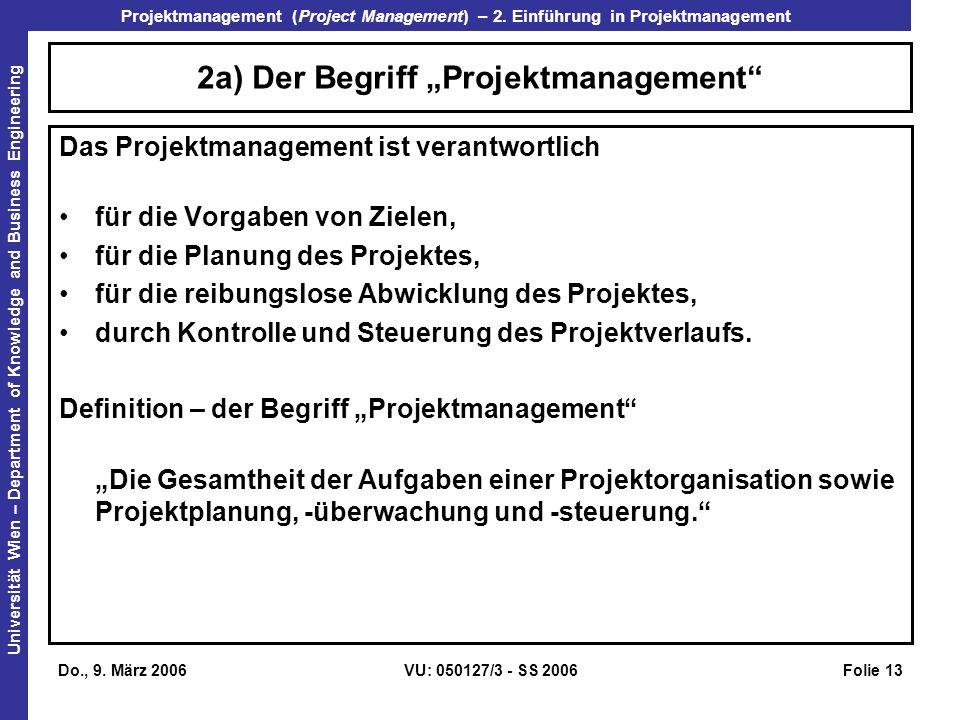 """2a) Der Begriff """"Projektmanagement"""