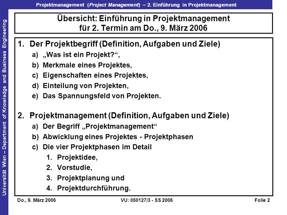 Der Projektbegriff (Definition, Aufgaben und Ziele)