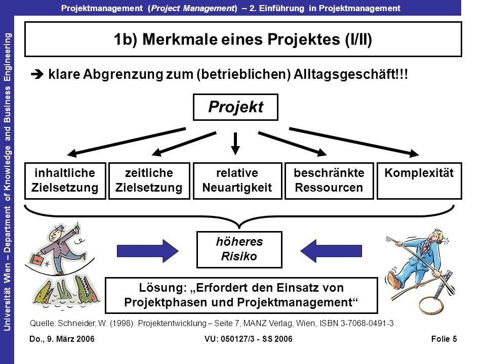 1b) Merkmale eines Projektes (I/II)