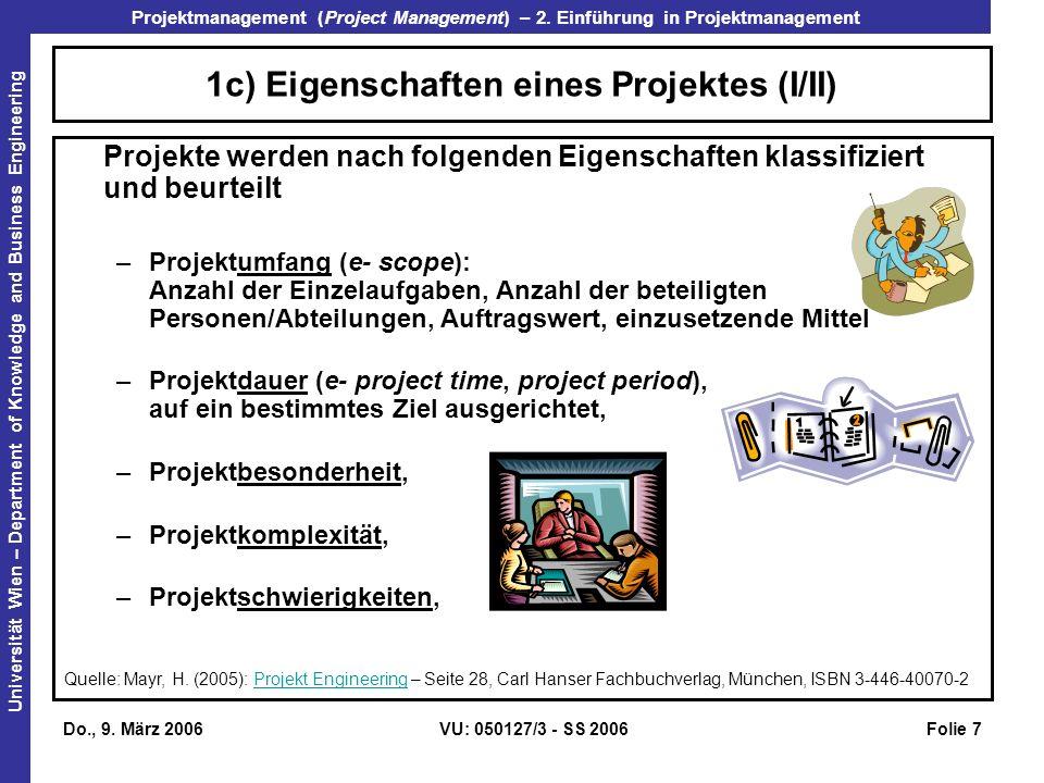 1c) Eigenschaften eines Projektes (I/II)