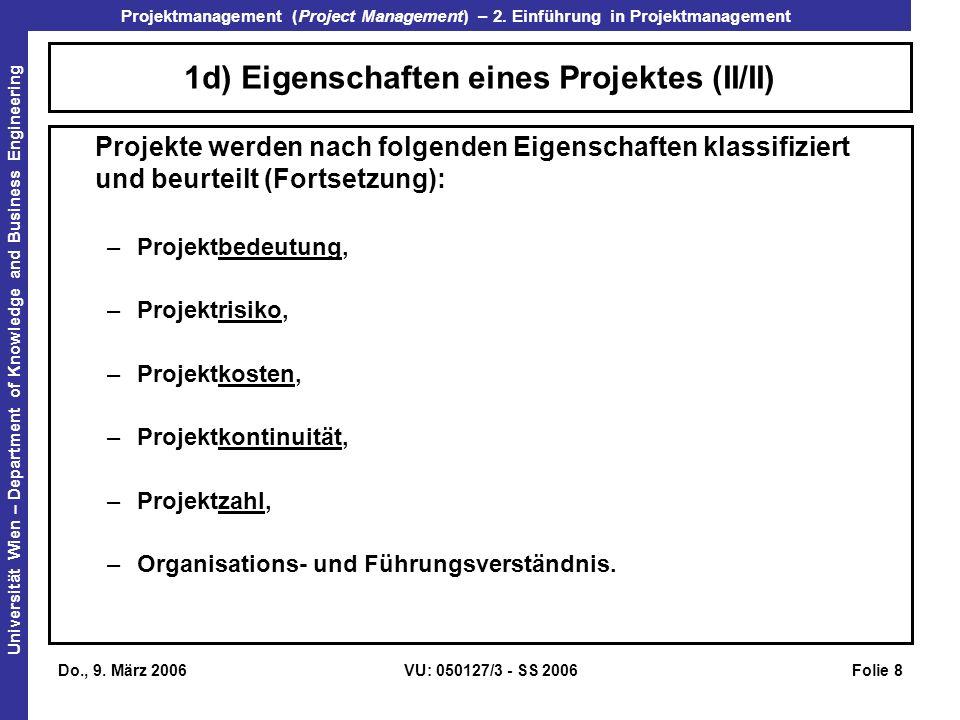 1d) Eigenschaften eines Projektes (II/II)