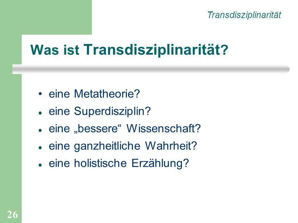 Was ist Transdisziplinarität