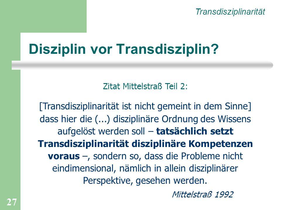 Disziplin vor Transdisziplin