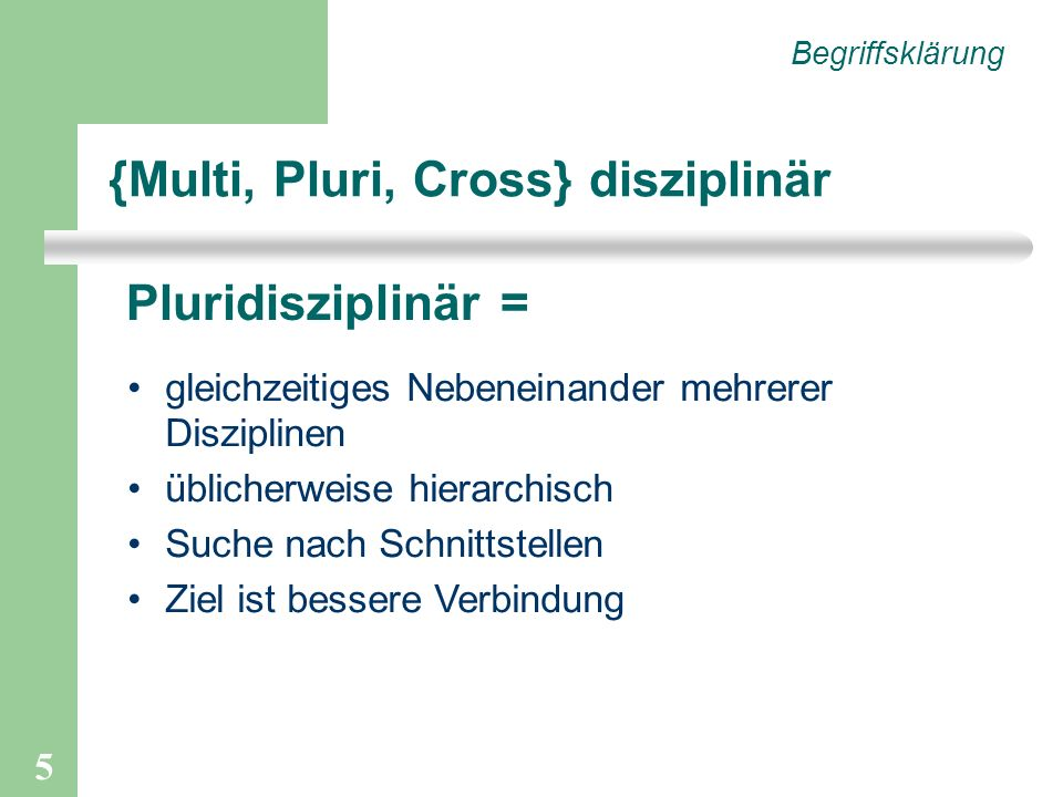 {Multi, Pluri, Cross} disziplinär