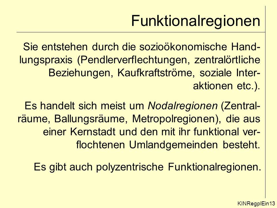 Funktionalregionen Sie entstehen durch die sozioökonomische Hand-