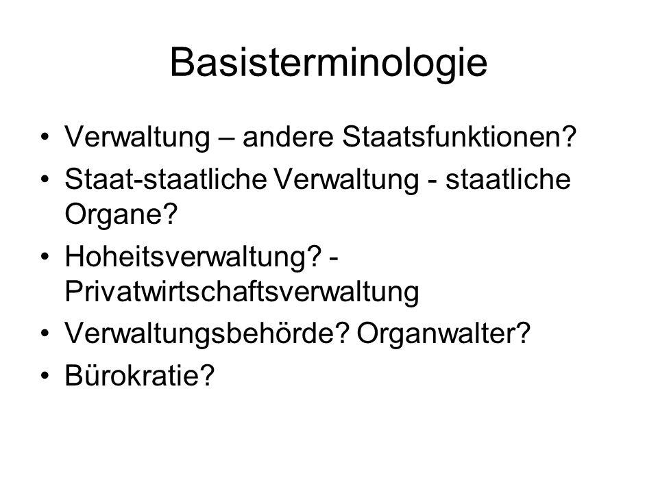 Basisterminologie Verwaltung – andere Staatsfunktionen