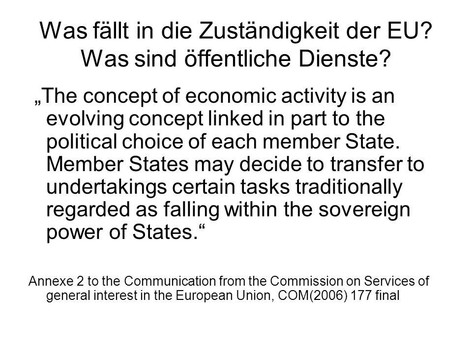Was fällt in die Zuständigkeit der EU Was sind öffentliche Dienste