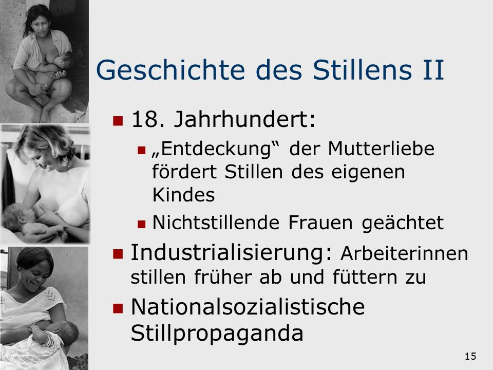 Geschichte des Stillens II