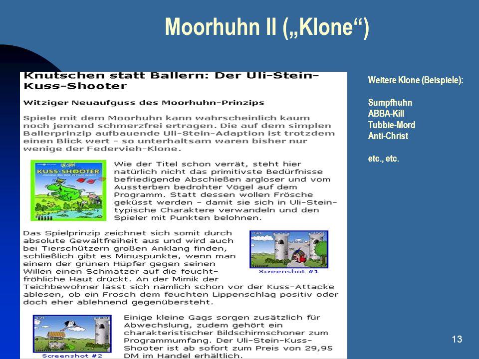 "Moorhuhn II (""Klone ) Weitere Klone (Beispiele): Sumpfhuhn ABBA-Kill"
