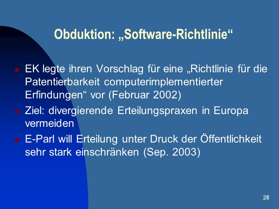 "Obduktion: ""Software-Richtlinie"