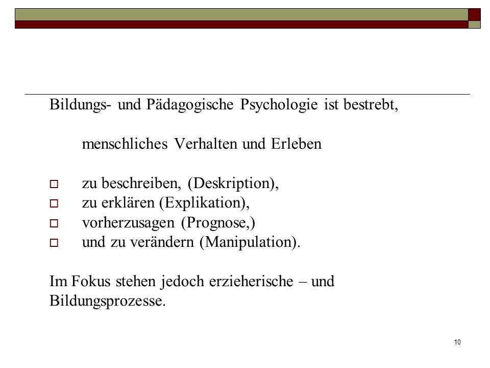 Bildungs- und Pädagogische Psychologie ist bestrebt,