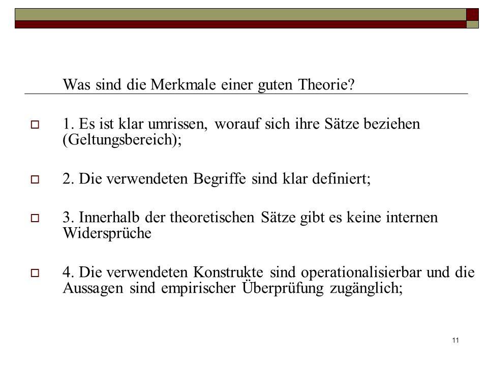 Was sind die Merkmale einer guten Theorie
