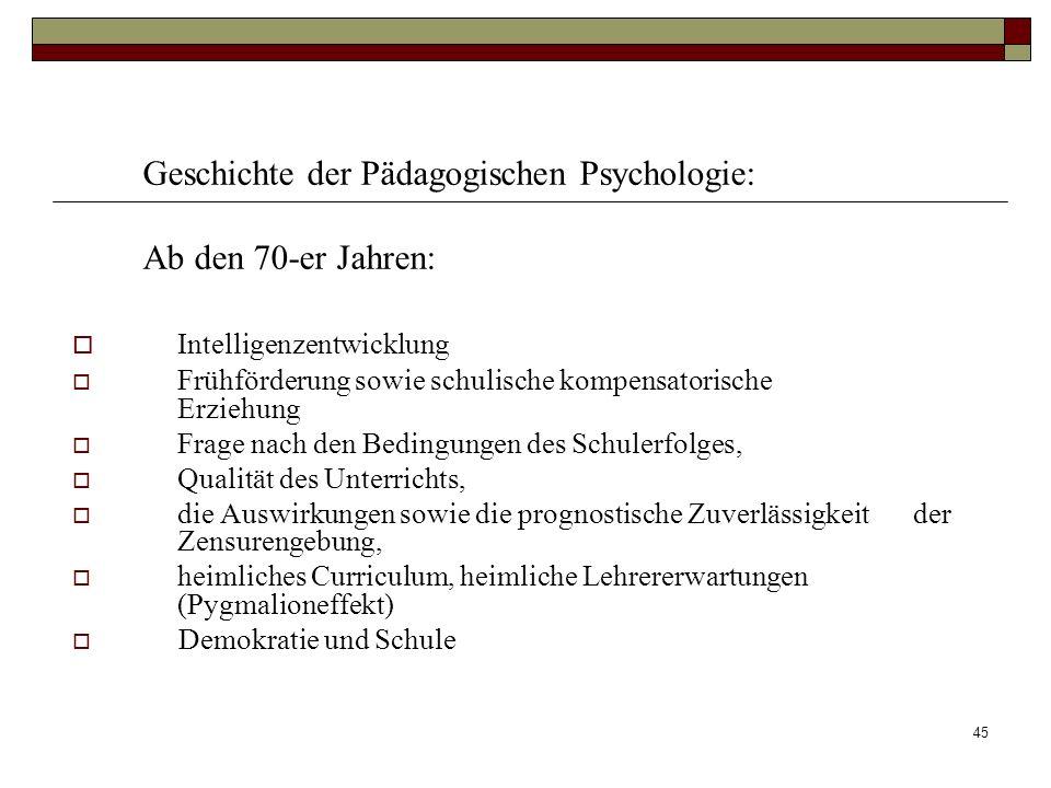Geschichte der Pädagogischen Psychologie: Ab den 70-er Jahren: