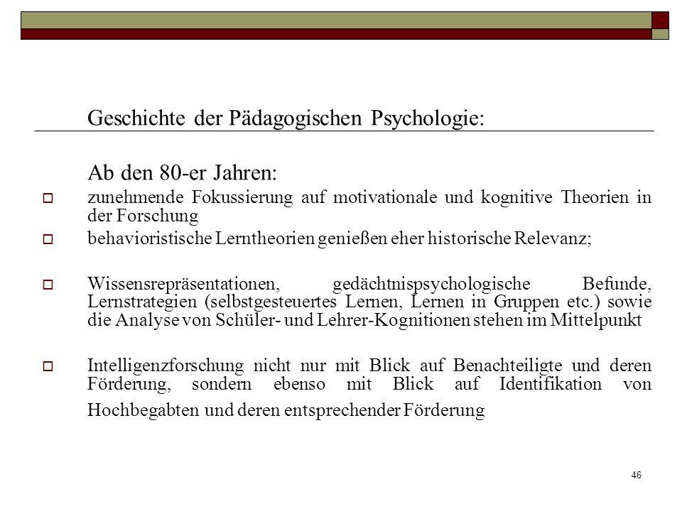 Geschichte der Pädagogischen Psychologie: Ab den 80-er Jahren: