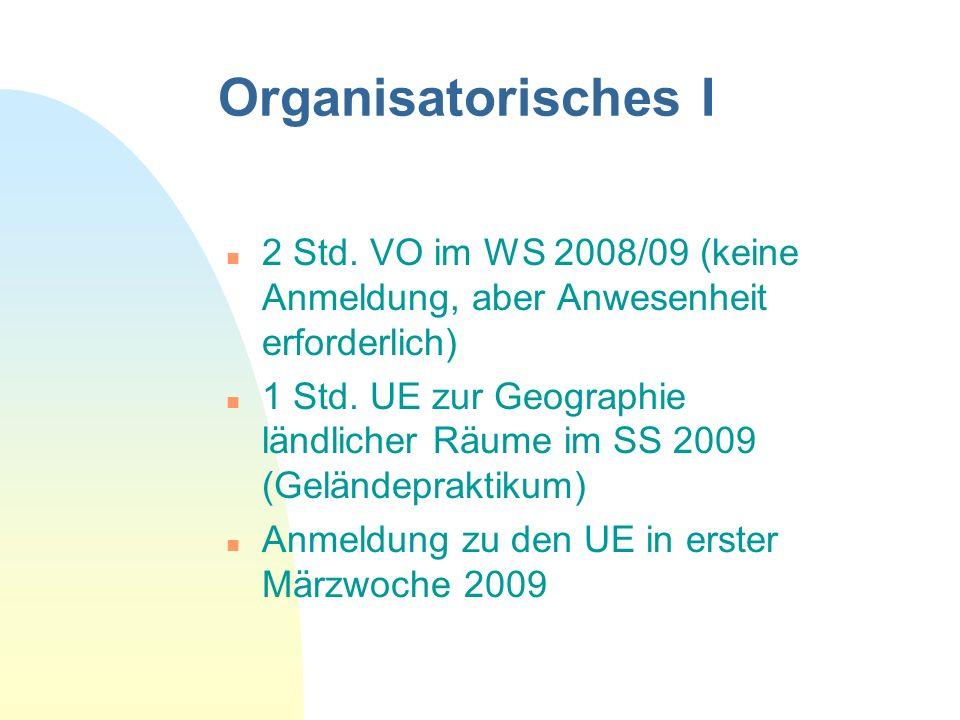 Organisatorisches I 28.03.2017. 2 Std. VO im WS 2008/09 (keine Anmeldung, aber Anwesenheit erforderlich)