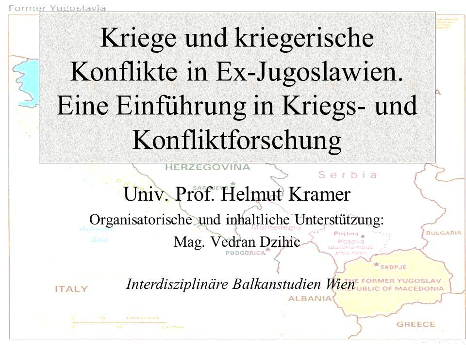 Kriege und kriegerische Konflikte in Ex-Jugoslawien
