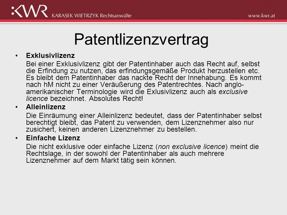 Patentlizenzvertrag Exklusivlizenz
