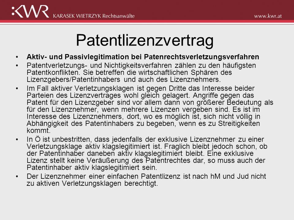 Patentlizenzvertrag Aktiv- und Passivlegitimation bei Patenrechtsverletzungsverfahren.