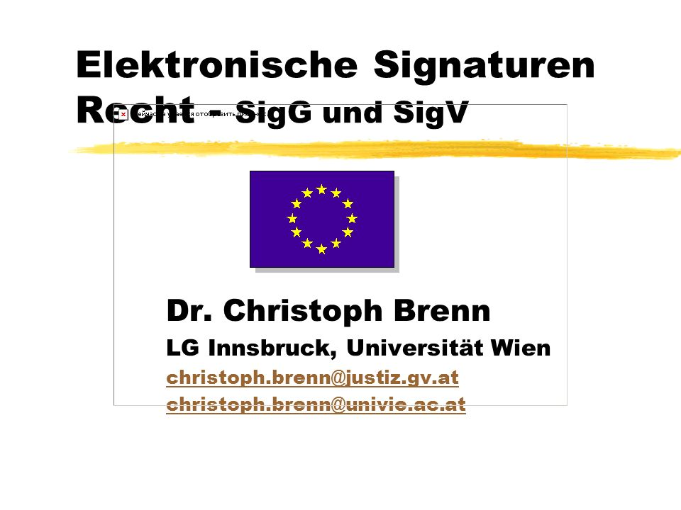 Elektronische Signaturen Recht - SigG und SigV