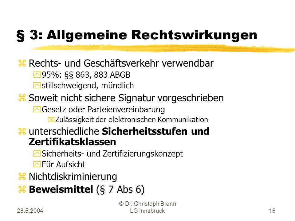 § 3: Allgemeine Rechtswirkungen
