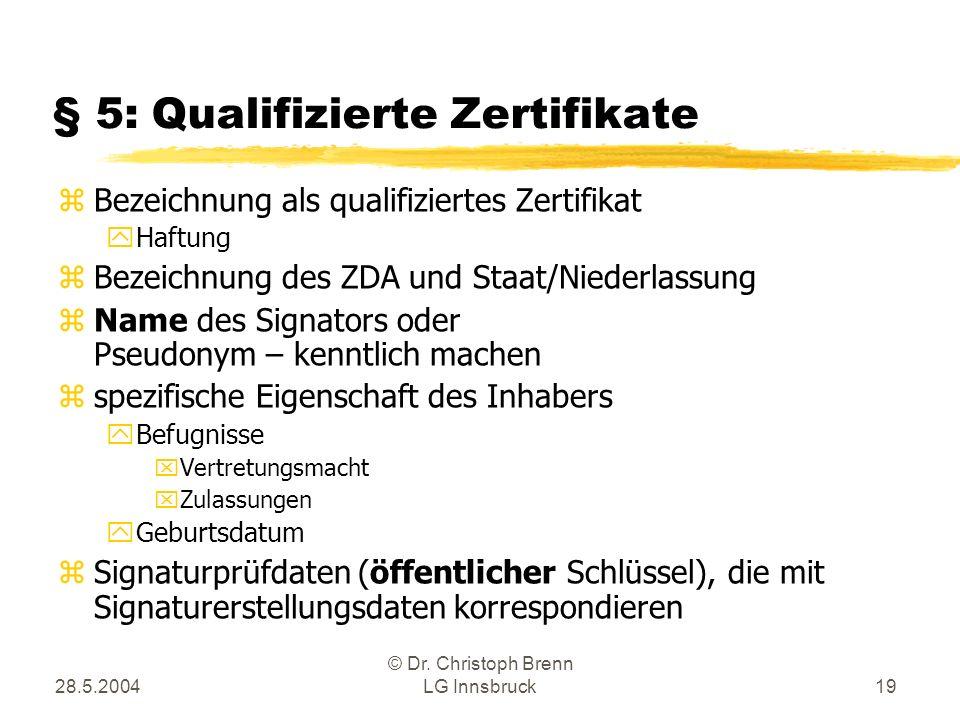 § 5: Qualifizierte Zertifikate