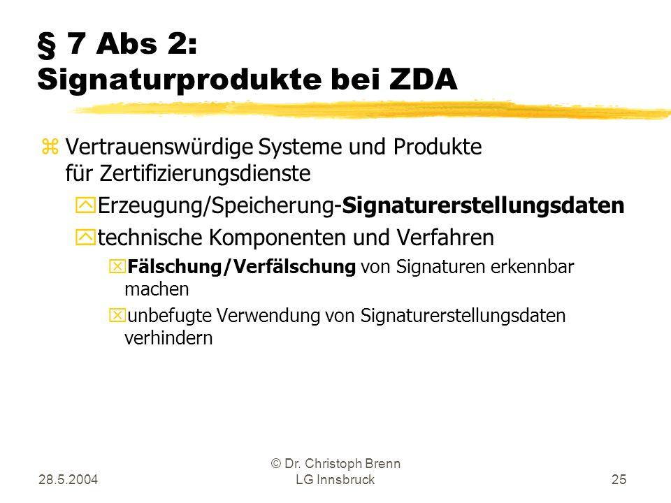 § 7 Abs 2: Signaturprodukte bei ZDA