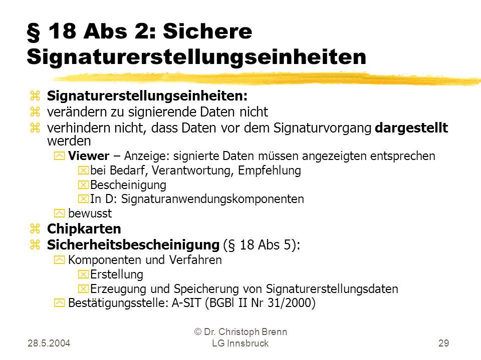 § 18 Abs 2: Sichere Signaturerstellungseinheiten