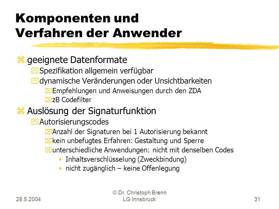 Komponenten und Verfahren der Anwender