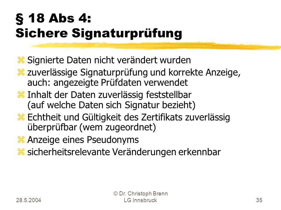 § 18 Abs 4: Sichere Signaturprüfung