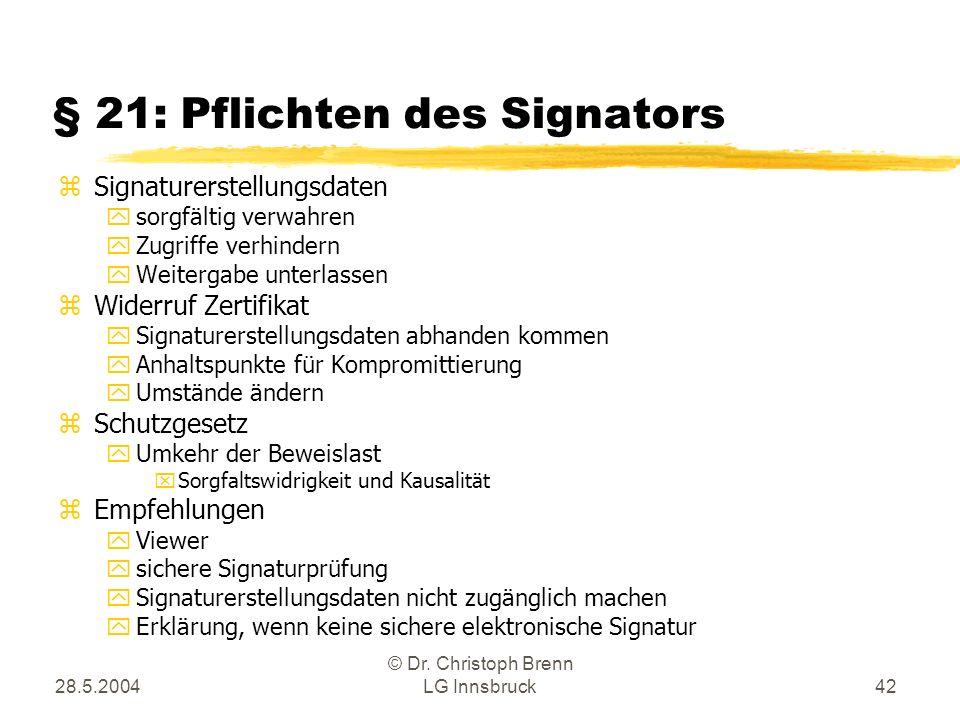 § 21: Pflichten des Signators
