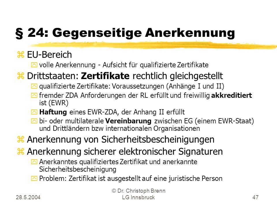 § 24: Gegenseitige Anerkennung