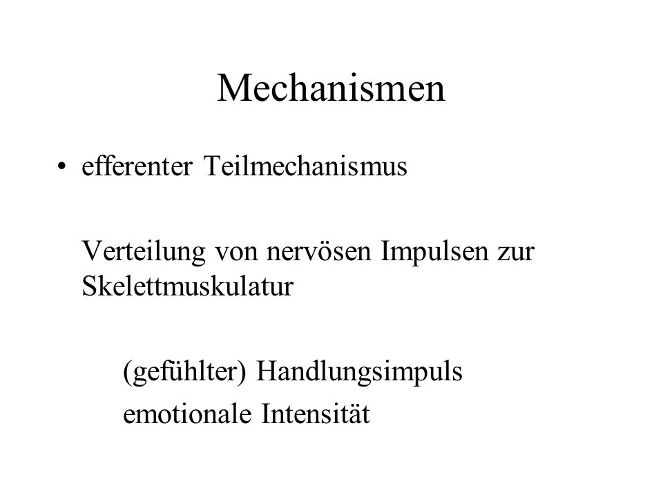 Mechanismen efferenter Teilmechanismus