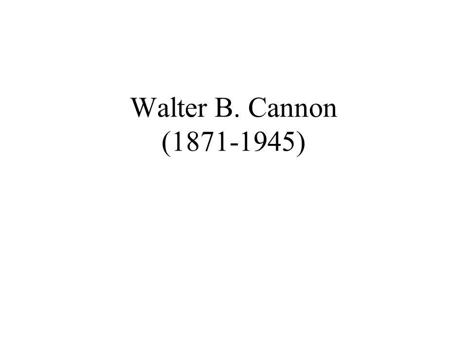 Walter B. Cannon (1871-1945)