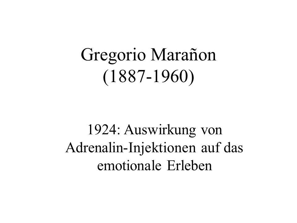 1924: Auswirkung von Adrenalin-Injektionen auf das emotionale Erleben