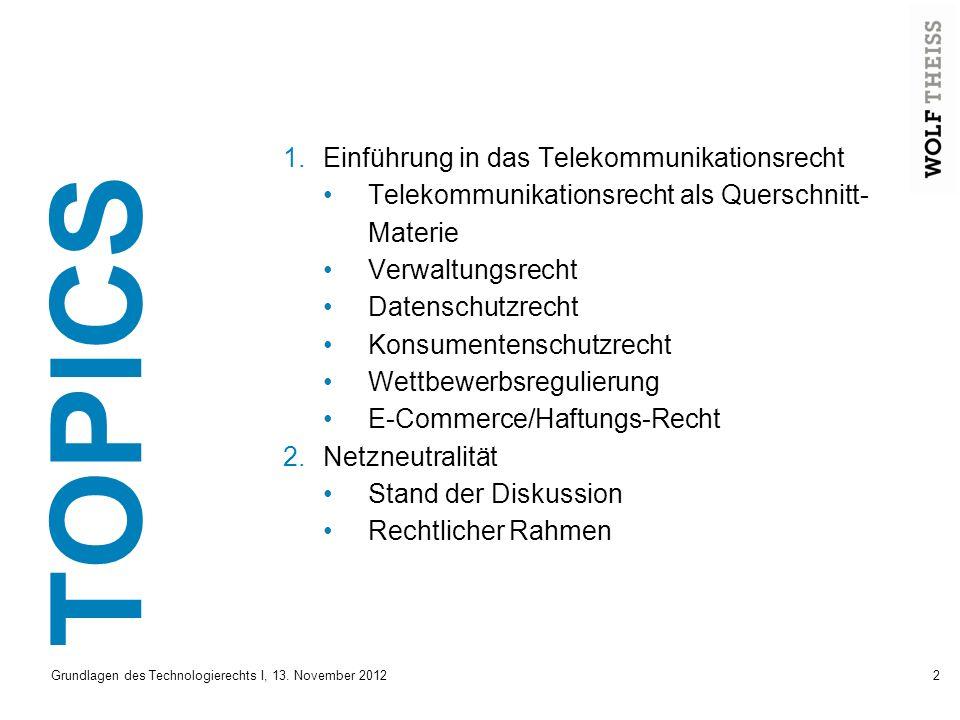 TOPICS Einführung in das Telekommunikationsrecht