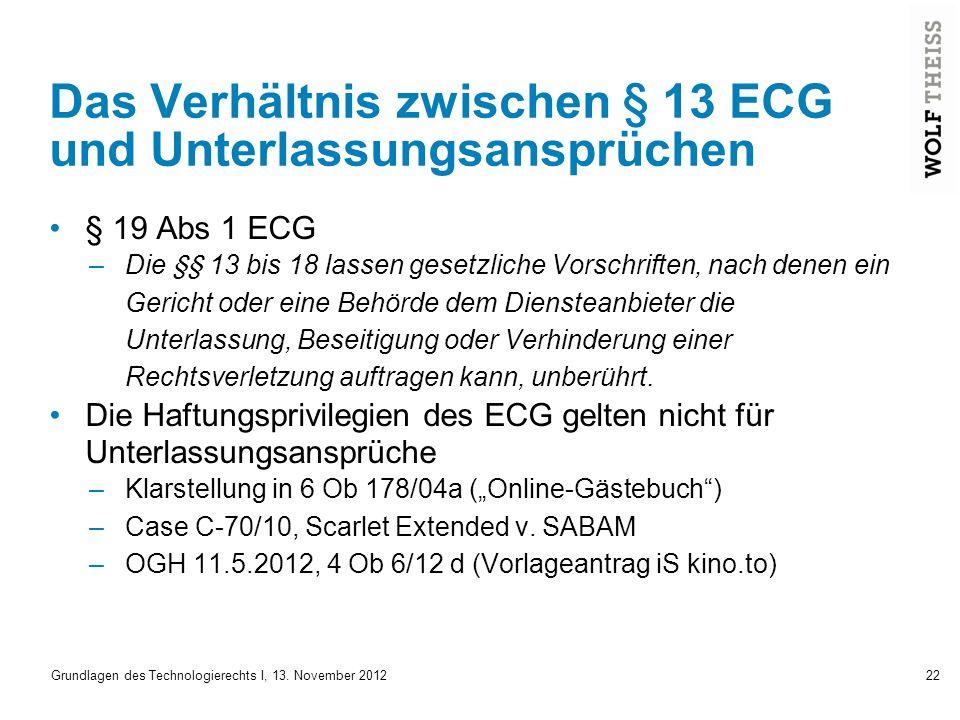 Das Verhältnis zwischen § 13 ECG und Unterlassungsansprüchen