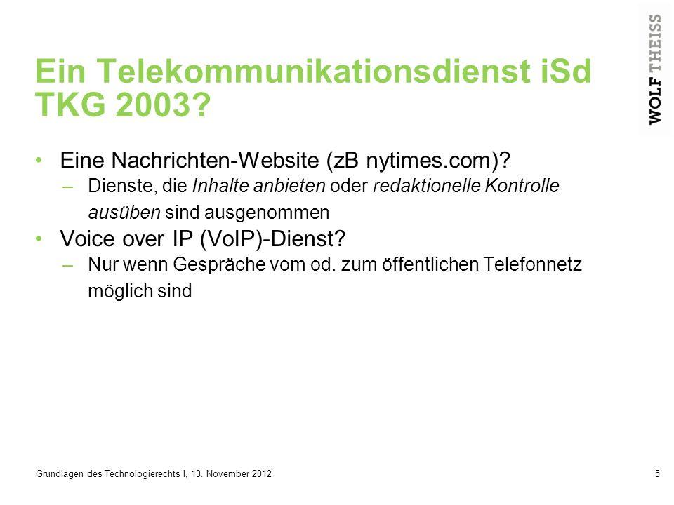 Ein Telekommunikationsdienst iSd TKG 2003