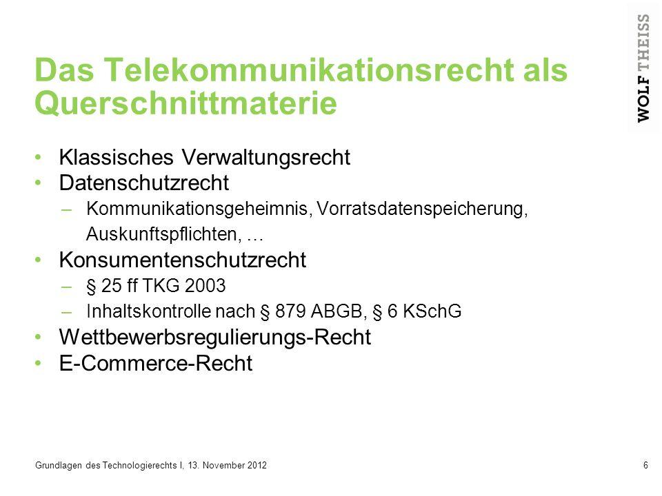 Das Telekommunikationsrecht als Querschnittmaterie