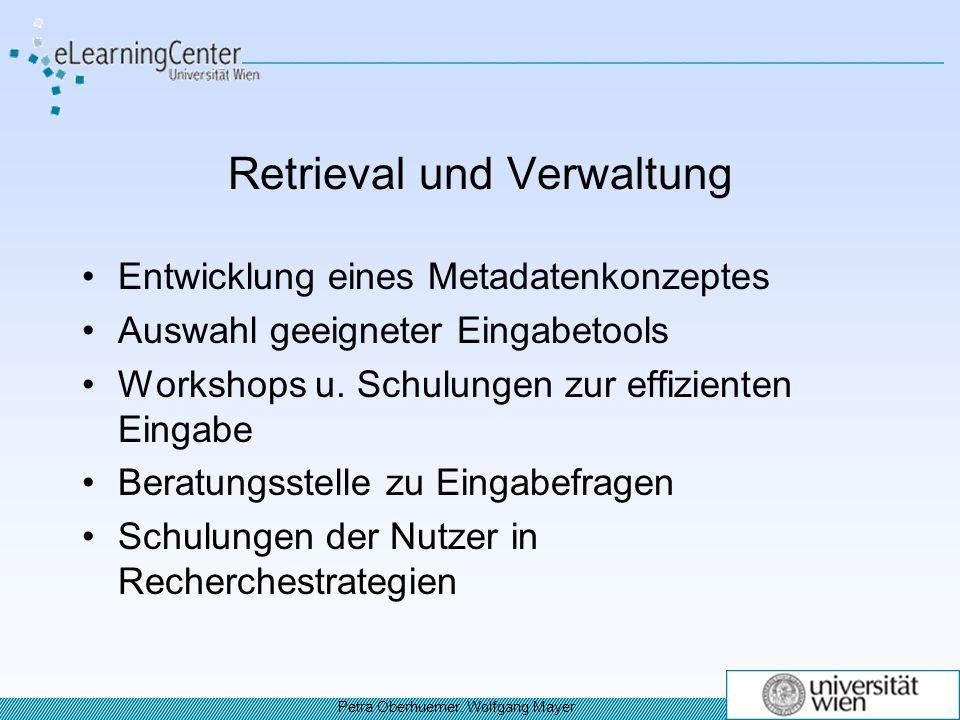 Retrieval und Verwaltung