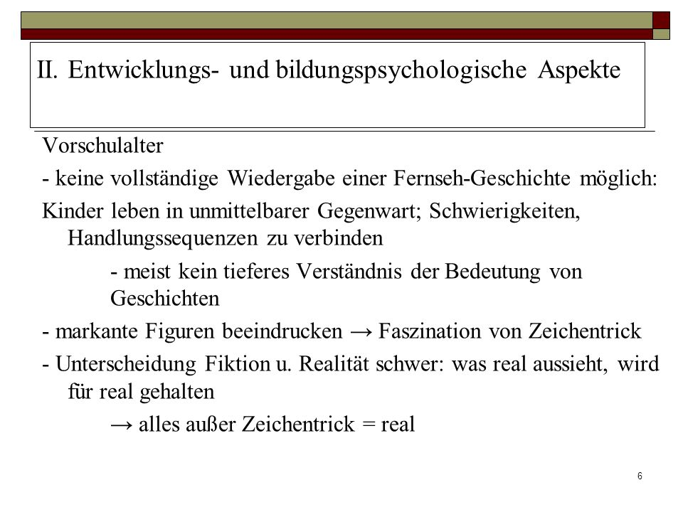 II. Entwicklungs- und bildungspsychologische Aspekte