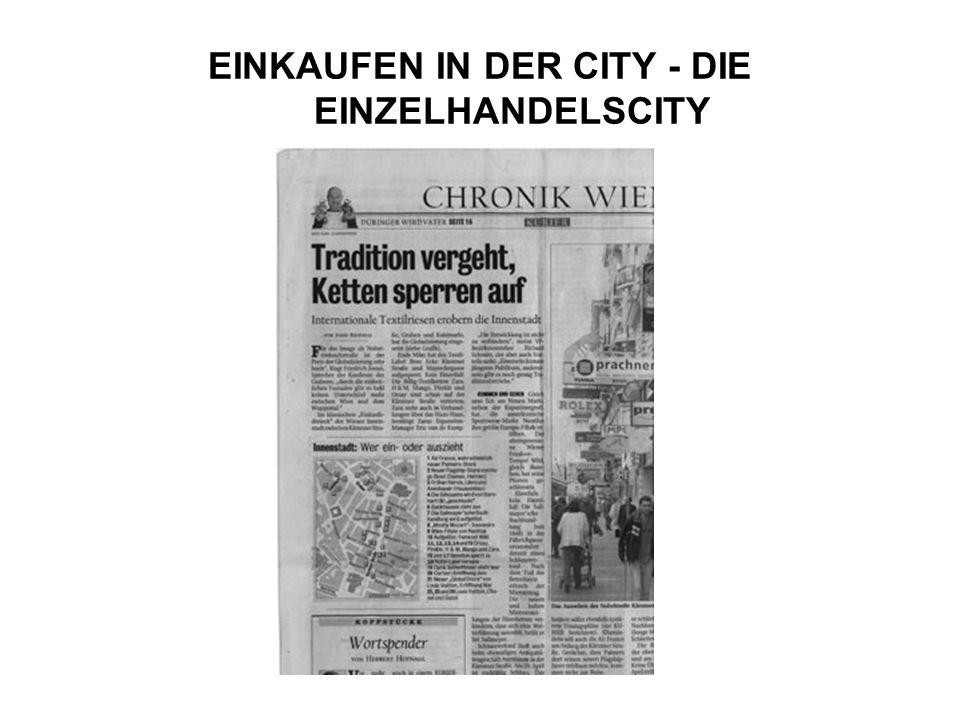 EINKAUFEN IN DER CITY - DIE EINZELHANDELSCITY