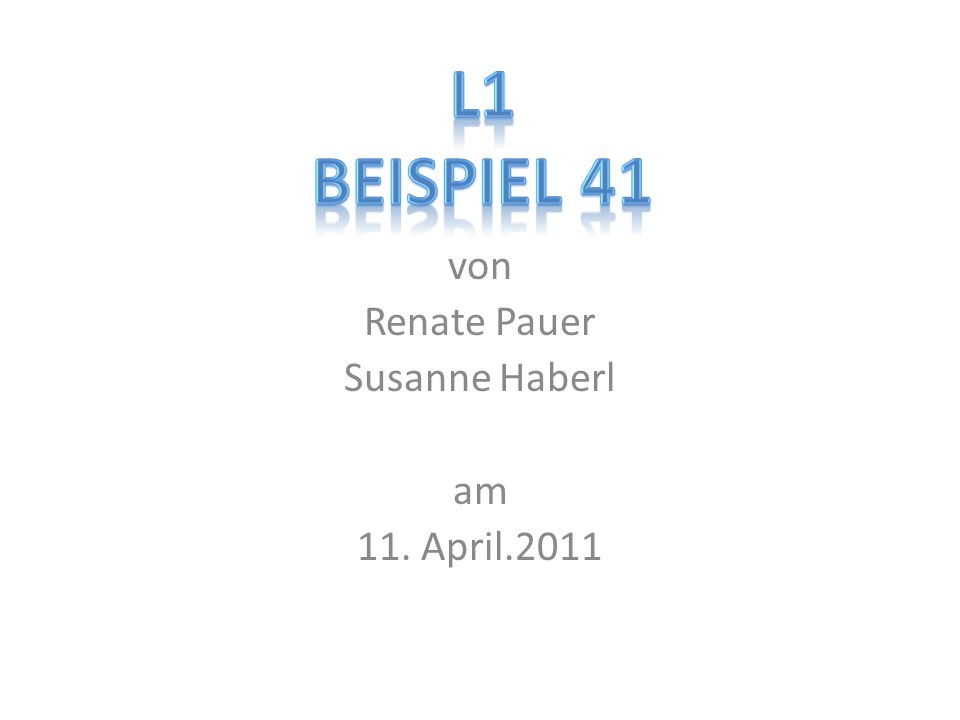 von Renate Pauer Susanne Haberl am 11. April.2011