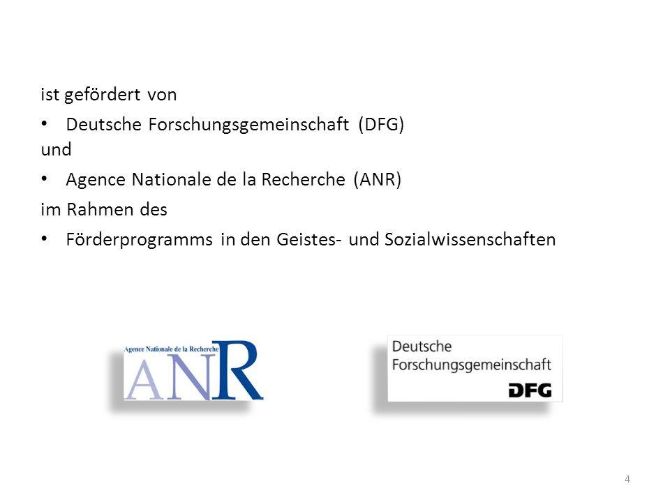 ist gefördert von Deutsche Forschungsgemeinschaft (DFG) und. Agence Nationale de la Recherche (ANR)