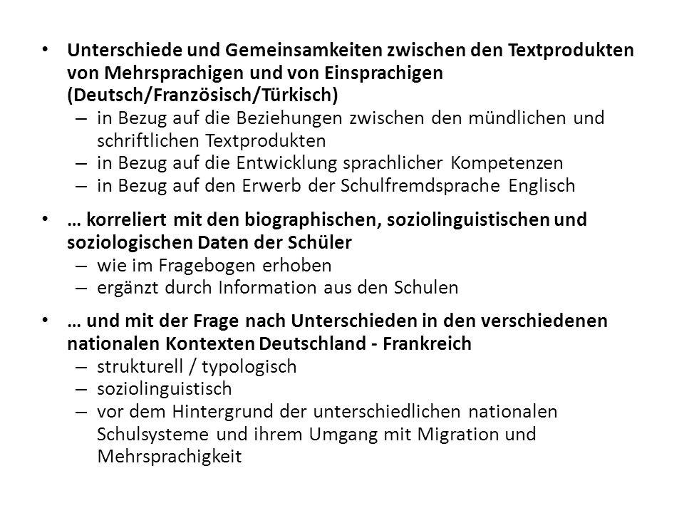 Unterschiede und Gemeinsamkeiten zwischen den Textprodukten von Mehrsprachigen und von Einsprachigen (Deutsch/Französisch/Türkisch)