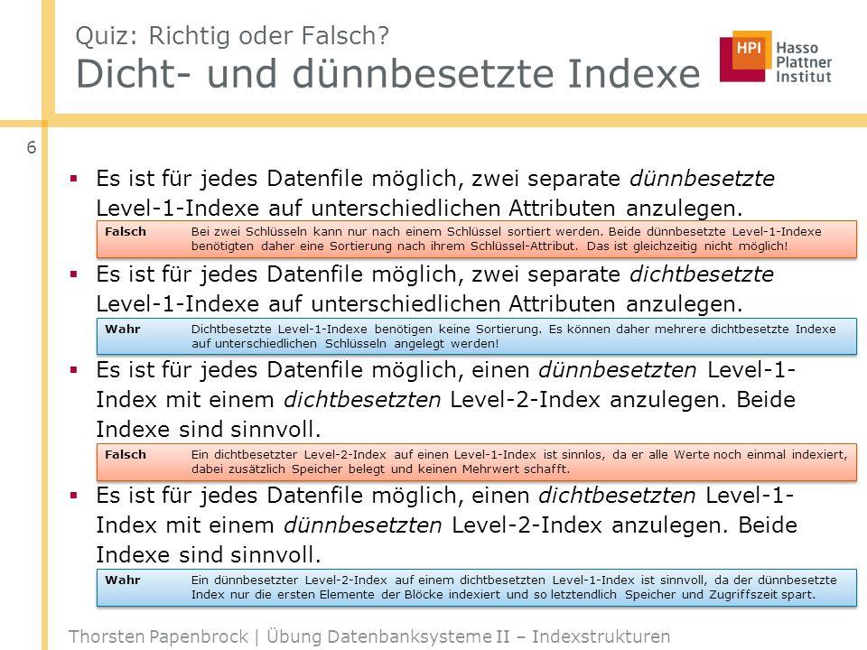 Quiz: Richtig oder Falsch Dicht- und dünnbesetzte Indexe