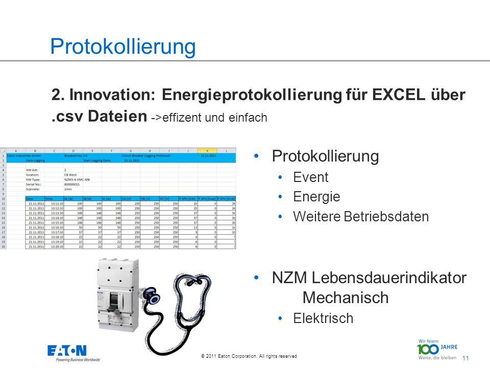 Protokollierung 2. Innovation: Energieprotokollierung für EXCEL über .csv Dateien ->effizent und einfach.