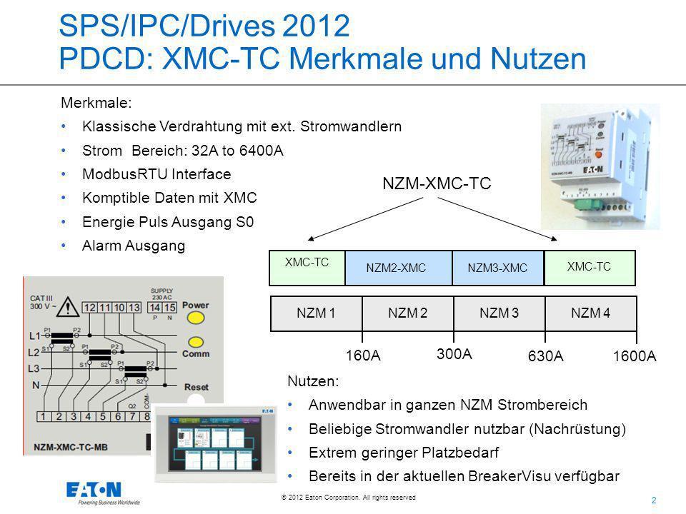 SPS/IPC/Drives 2012 PDCD: XMC-TC Merkmale und Nutzen